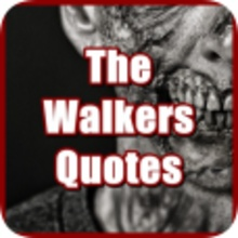 The Walkers Quotes